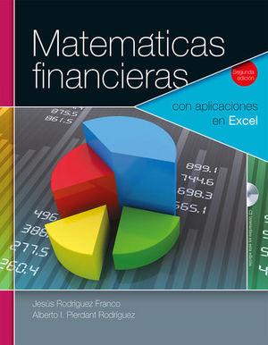 MATEMATICAS FINANCIERAS. CON APLICACIONES EN EXCEL / 2 ED. (INCLUYE CD)