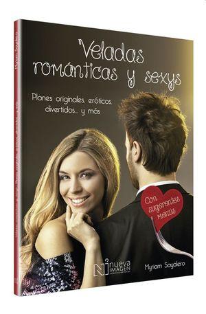 VELADAS ROMANTICAS Y SEXYS