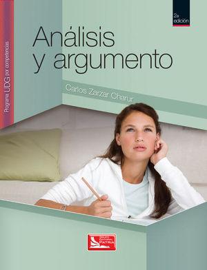 ANALISIS Y ARGUMENTO. PROGRAMA UDG POR COMPETENCIAS. BACHILLERATO / 2 ED.