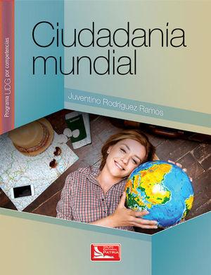 CIUDADANIA MUNDIAL. PROGRAMA UDG POR COMPETENCIAS. BACHILLERATO / 2 ED.