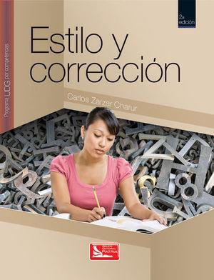 ESTILO Y CORRECCION. PROGRAMA UDG POR COMPETENCIAS. BACHILLERATO  / 2 ED.