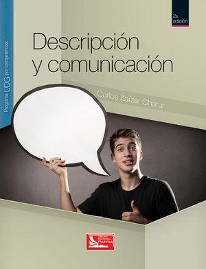 DESCRIPCION Y COMUNICACION. PROGRAMA UDG POR COMPETENCIAS. BACHILLERATO / 2 ED.