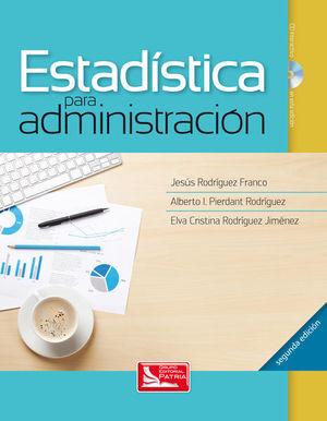 ESTADISTICA PARA ADMINISTRACION / 2 ED. (INCLUYE CD)