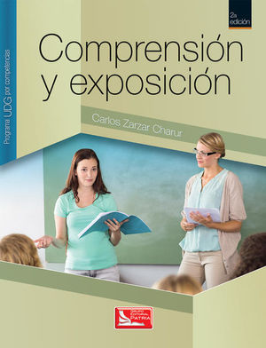 COMPRENSION Y EXPOSICION. PROGRAMA UDG POR COMPETENCIAS / 2 ED.