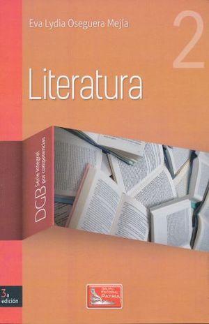 LITERATURA 2. SERIE INTEGRAL POR COMPETENCIAS. BACHILLERATO / 3 ED.