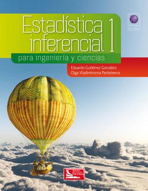 ESTADISTICA INFERENCIAL PARA INGENIERIA Y CIENCIAS 1