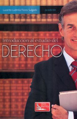 INTRODUCCION AL ESTUDIO DEL DERECHO / 2 ED.