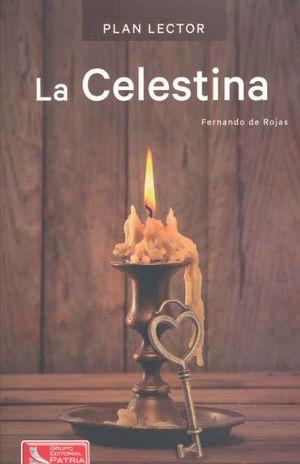 PAQ. LA CELESTINA PLAN LECTOR (INCLUYE CUADERNO DE ACTIVIDADES)
