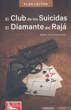 PAQ. EL CLUB DE LOS SUICIDAS / EL DIAMANTE DEL RAJA PLAN LECTOR (INCLUYE CUADERNO DE ACTIVIDADES)
