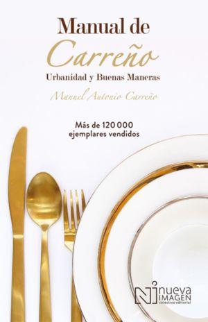 MANUAL DE CARREÑO. URBANIDAD Y BUENAS MANERAS