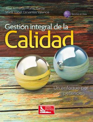 GESTION INTEGRAL DE LA CALIDAD. UN ENFOQUE POR COMPETENCIAS