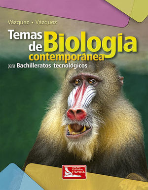 TEMAS DE BIOLOGIA CONTEMPORANEA PARA BACHILLERATOS TECNOLOGICOS