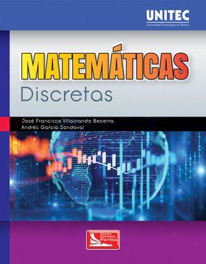 Matemáticas discretas. Serie UNITEC