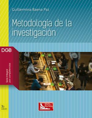 METODOLOGIA DE LA INVESTIGACION. BACHILLERATO / 3 ED.