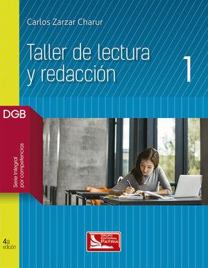 TALLER DE LECTURA Y REDACCION 1. BACHILLERATO / 4 ED.