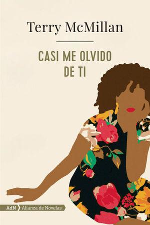 CASI ME OLVIDO DE TI