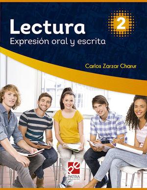 LECTURA 2 EXPRESION ORAL Y ESCRITA SERIE DGETI. BACHILLERATO / 3 ED.