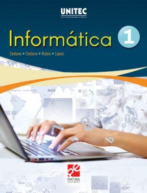 Informática 1. Serie UNITEC