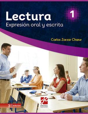 LECTURA 1 EXPRESION ORAL Y ESCRITA SERIE DGETI. BACHILLERATO / 3 ED.