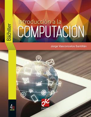 INTRODUCCION A LA COMPUTACION / 4 ED.