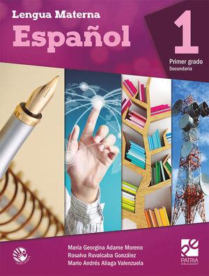 LENGUA MATERNA ESPAÑOL 1 IDENTIDADES SECUNDARIA