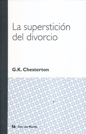 SUPERSTICION DEL DIVORCIO, LA
