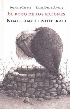 POZO DE LOS RATONES, EL. KIMICHIME I OZTOTLKALI / PD.
