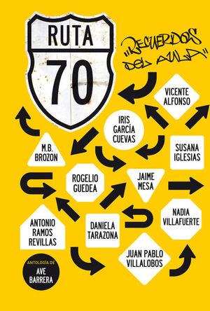 RUTA 70. RECUERDOS DEL AULA