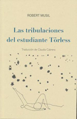 TRIBULACIONES DEL ESTUDIANTE TORLESS, LAS