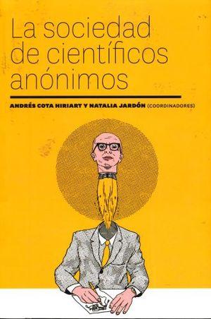 SOCIEDAD DE CIENTIFICOS ANONIMOS, LA