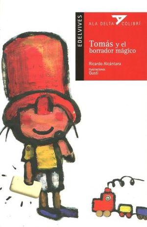 TOMAS Y EL BORRADOR MAGICO