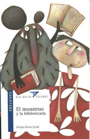 MONSTRUO Y LA BIBLIOTECARIA, EL