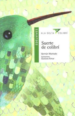 SUERTE DE COLIBRI