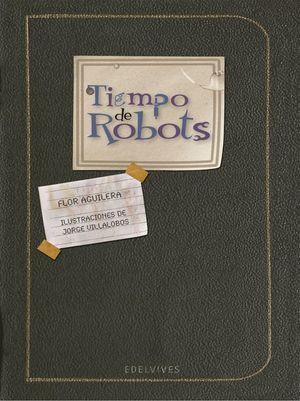 TIEMPO DE ROBOTS / PD.