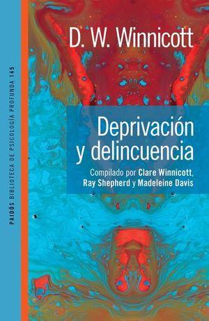 DEPRIVACION Y DELINCUENCIA