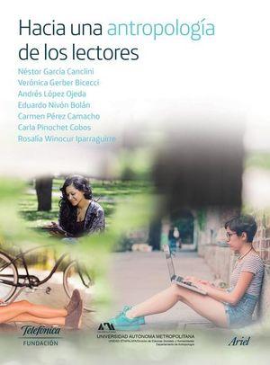 HACIA UNA ANTROPOLOGIA DE LOS LECTORES