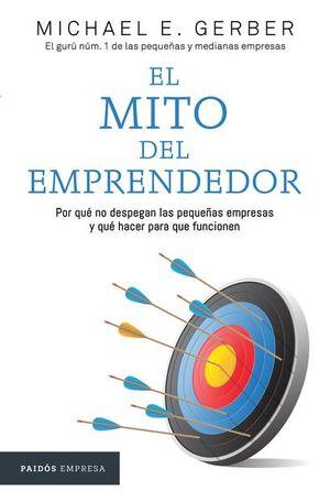 MITO DEL EMPRENDEDOR, EL