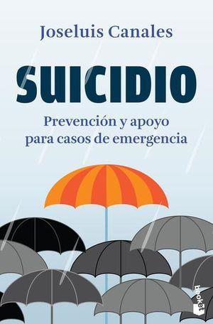 SUICIDIO. PREVENCION Y APOYO PARA CASOS DE EMERGENCIA