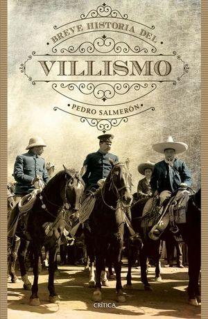 BREVE HISTORIA DEL VILLISMO