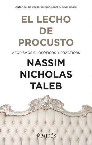 LECHO DE PROCUSTO, EL. AFORISMOS FILOSOFICOS Y PRACTICOS