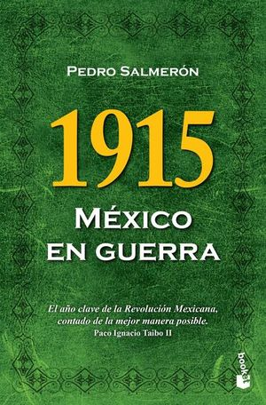 1915. MEXICO EN GUERRA