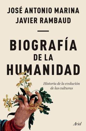 BIOGRAFIA DE LA HUMANIDAD. HISTORIA DE LA EVOLUCION DE LAS CULTURAS