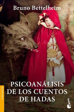 Psicoanálisis de los cuentos de hadas