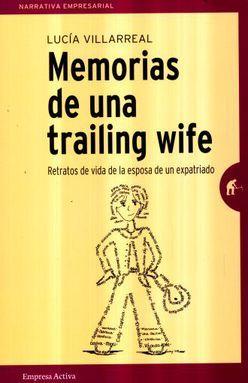 MEMORIAS DE UNA TRAILING WIFE