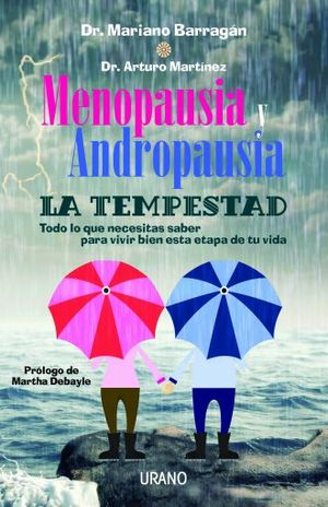 MENOPAUSIA Y ANDROPAUSIA. LA TEMPESTAD