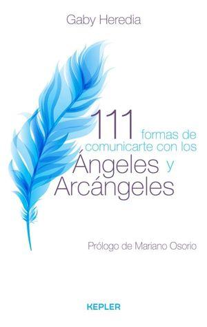 111 FORMAS DE COMUNICARSE CON LOS ANGELES Y ARCANGELES