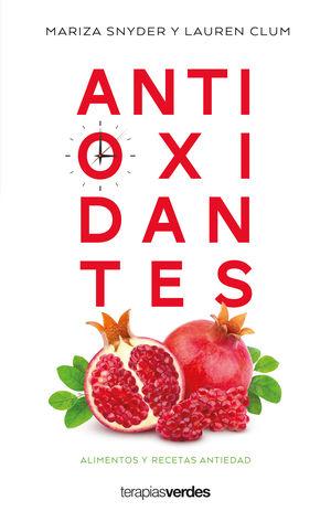 Antioxidantes. Alimentos y recetas antiedad