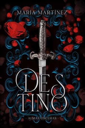 Destino / Almas oscuras / Vol. 1