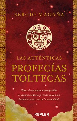 Las auténticas profecías toltecas