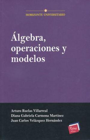 ALGEBRA OPERACIONES Y MODELOS